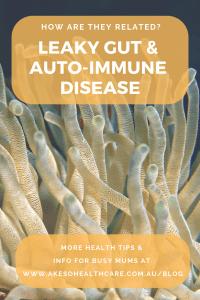 leaky gut & autoimmune disease what's the link