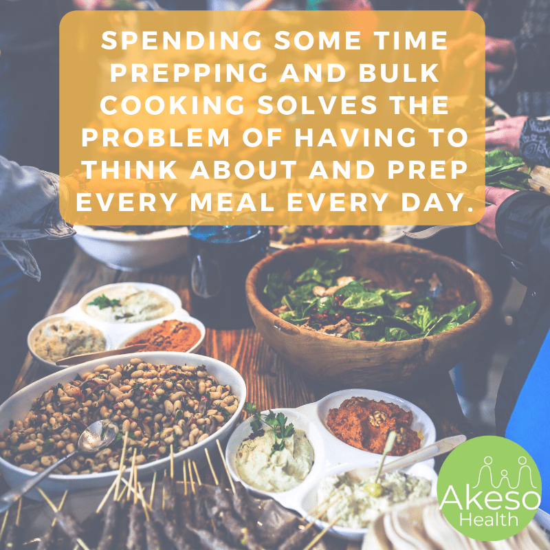 bulk cooking saves you time and energy. Tips from Akeso Health